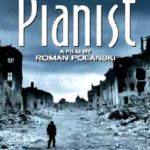 The Pianist – The Best Movie I Watched This Month