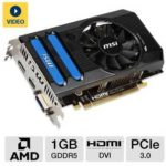 Sale: $69.99 MSI Radeon HD 7770 R7770-PMD1GD5 Video Card w/ 1GB, GDDR5, PCI-Express 3.0(x16), 1x Dual-link DVI-I, 1x DisplayPort, 1x HDMI, DirectX 11, MSI Afterburner at TigerDirect